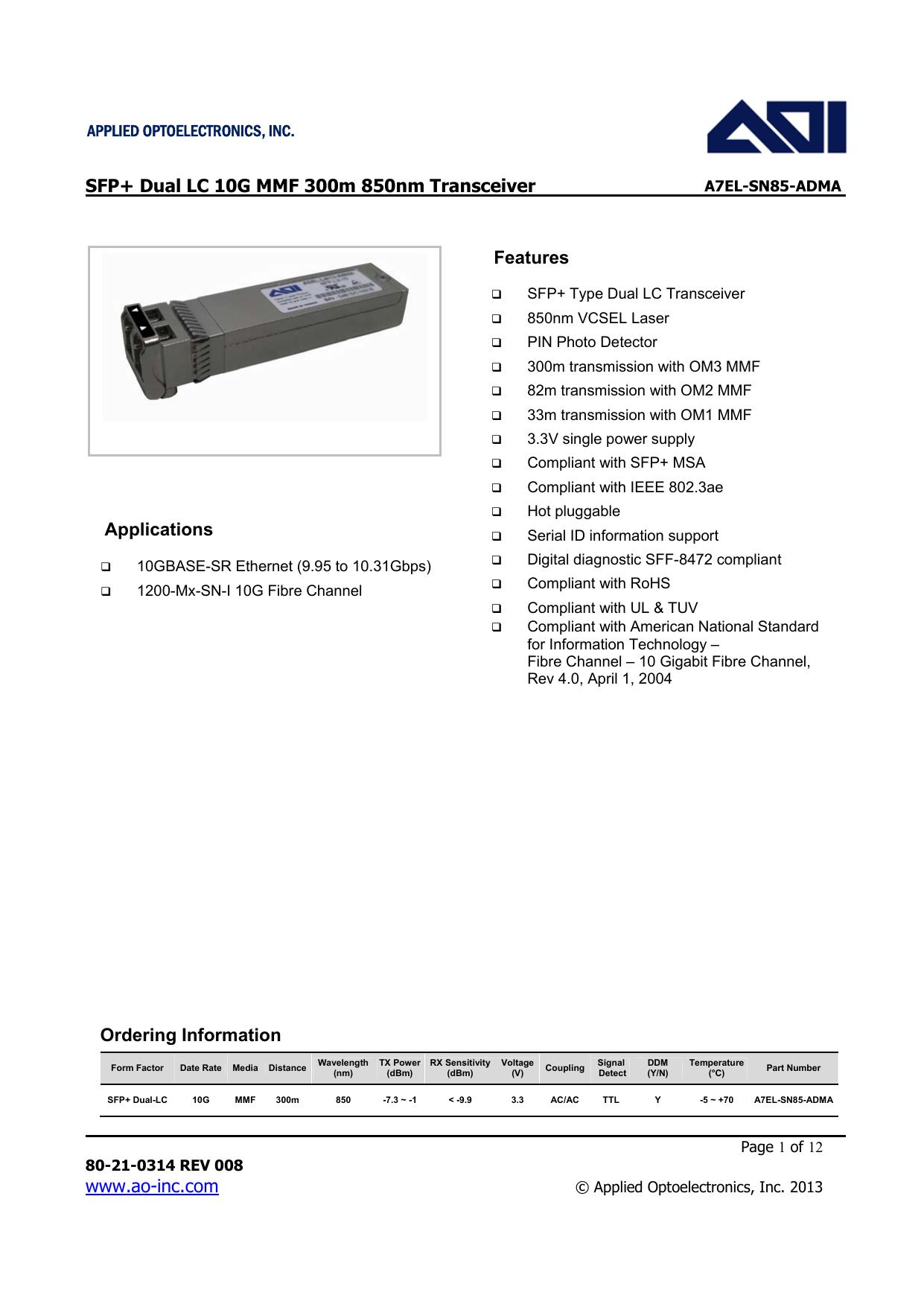Wty 1y// Tx inv 300m 850nm Dual LC AOI A7EL-SN85-ADMA 10GB SFP