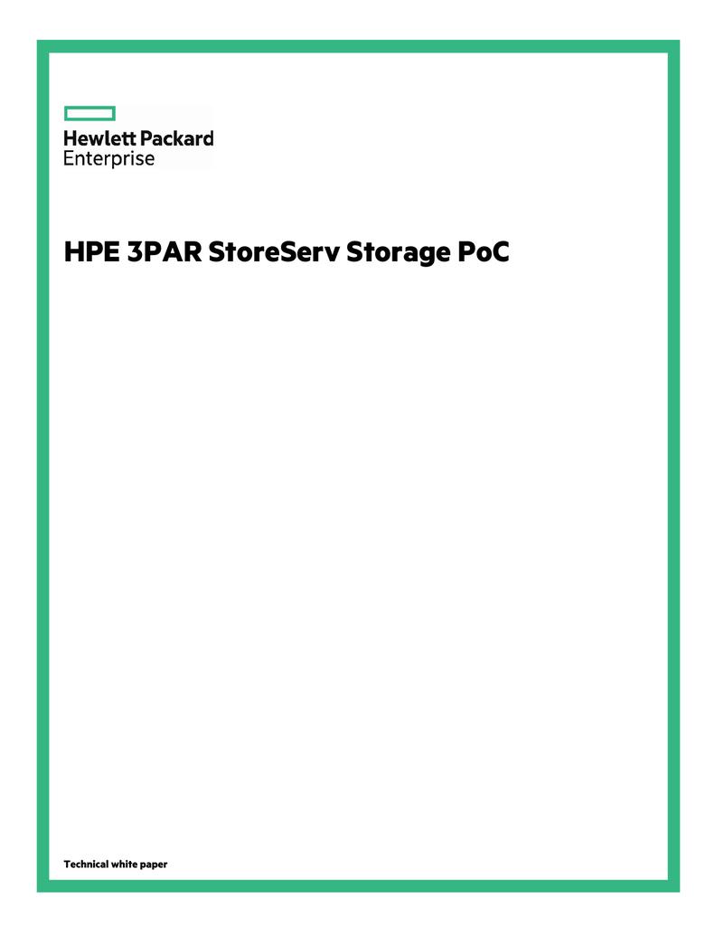 HPE 3PAR StoreServ Storage PoC technical white paper | manualzz com