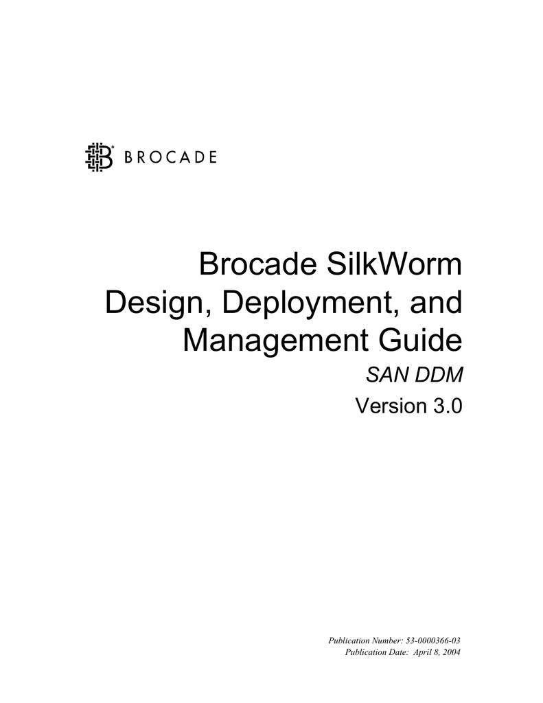 Brocade SilkWorm Design, Deployment, and Management Guide