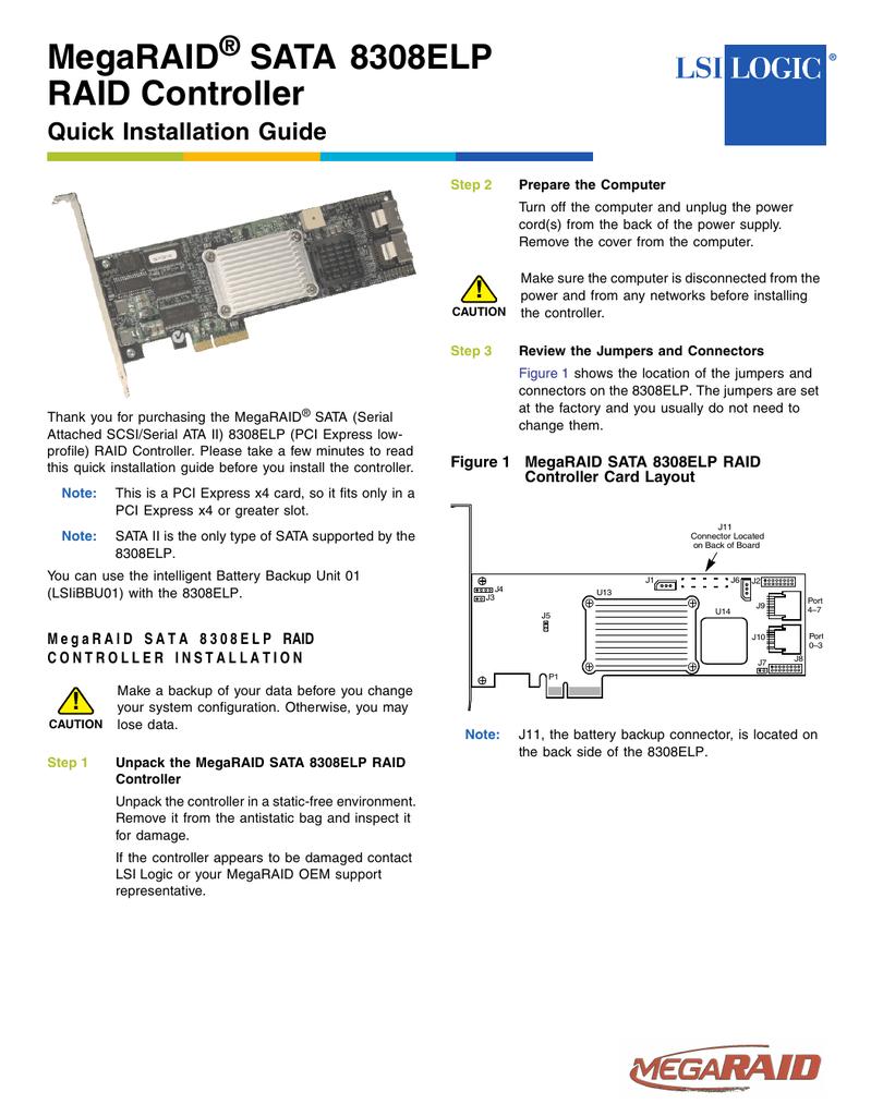 MegaRAID SAS 8308ELP RAID Controller Quick Installation Guide