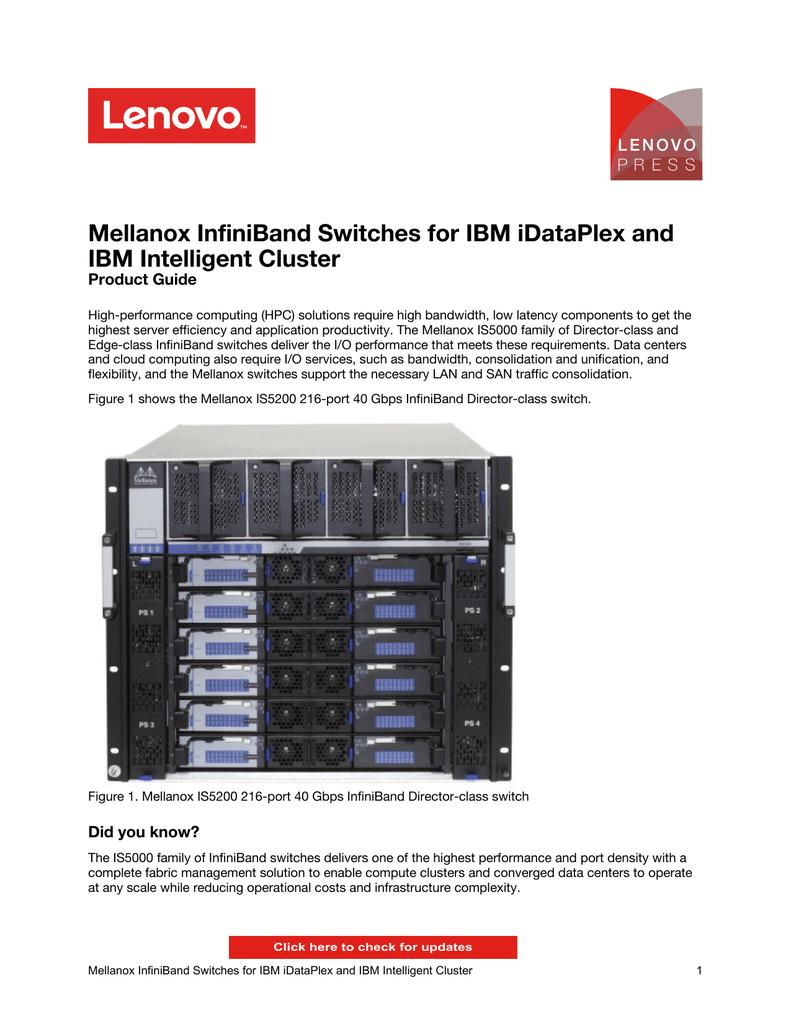 Mellanox InfiniBand Switches for IBM iDataPlex and IBM Intelligent
