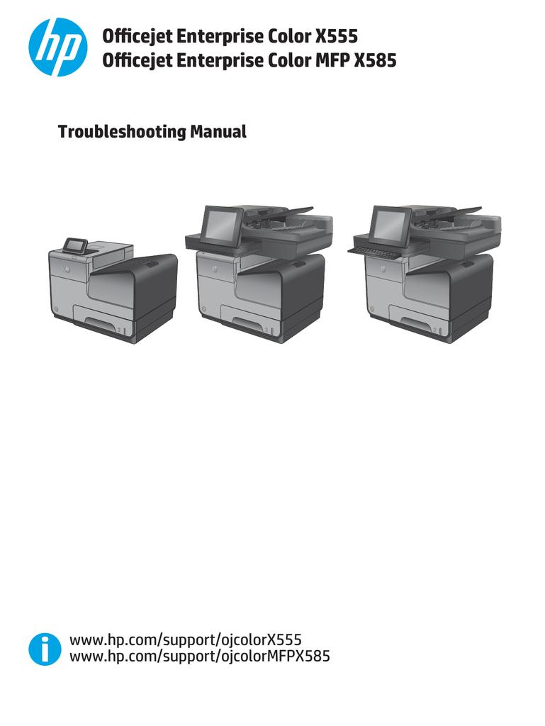 ficejet Enterprise Color X555 X585 troubleshooting manual