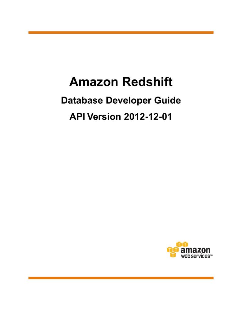 Amazon Redshift Database Developer Guide | manualzz com