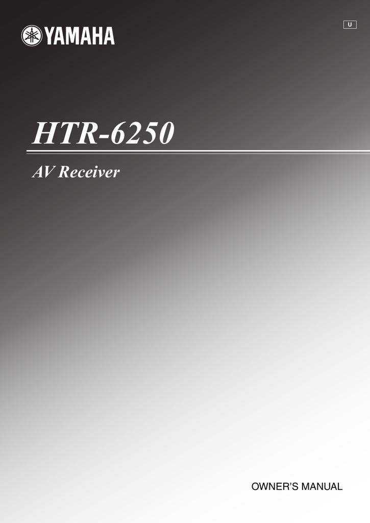 Yamaha HTR-6250 Owner's manual | manualzz com