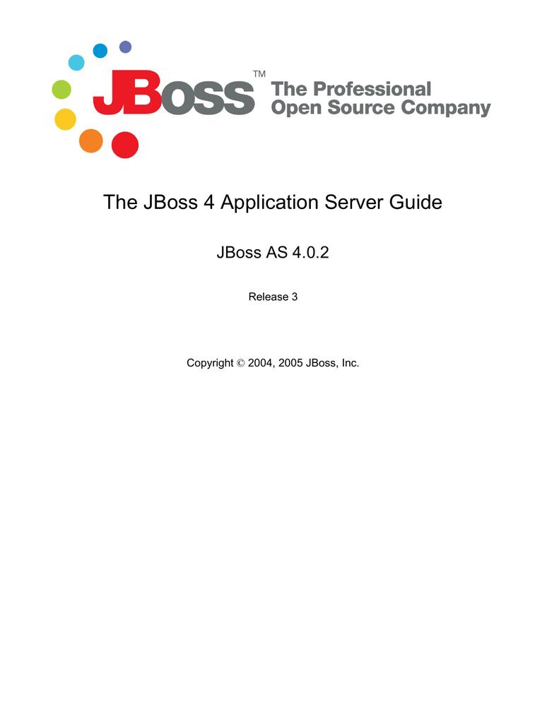 The JBoss 4 Application Server Guide | manualzz com
