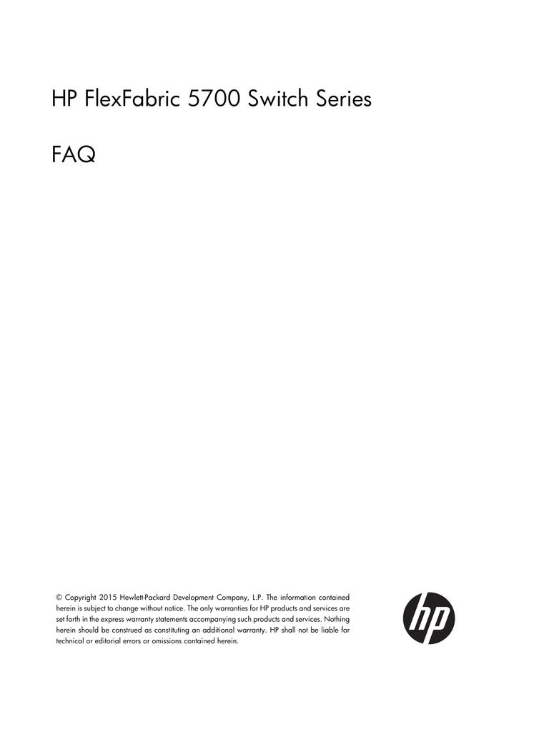 HP FlexFabric 5700 Switch Series FAQ | manualzz com
