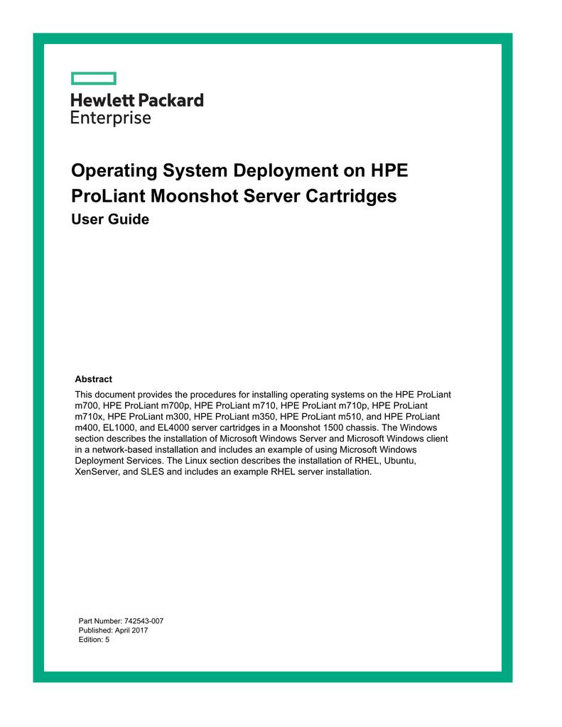 Operating System Deployment on HPE ProLiant Moonshot Server