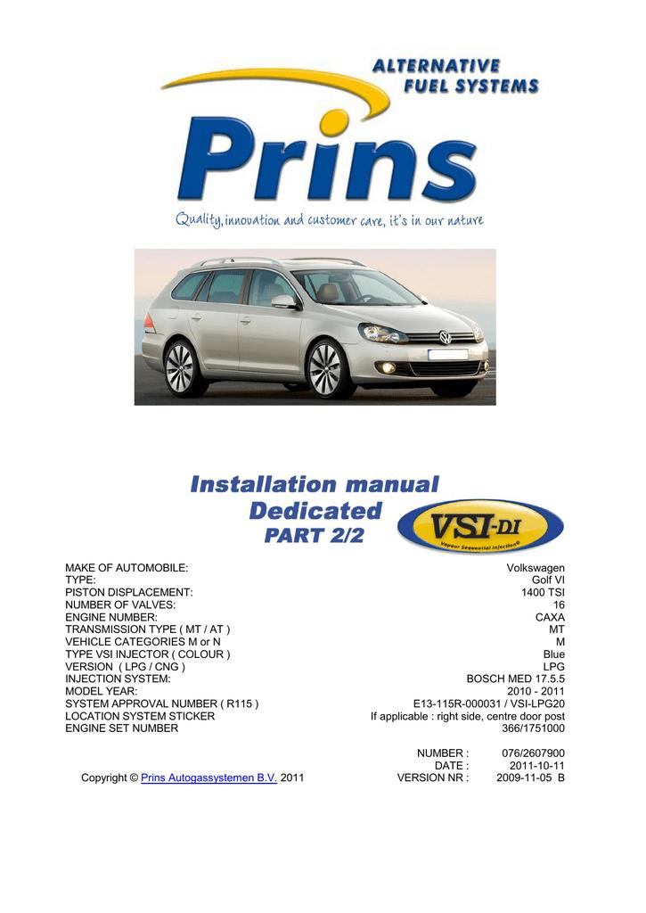 MAKE OF AUTOMOBILE: Volkswagen TYPE: Golf VI PISTON