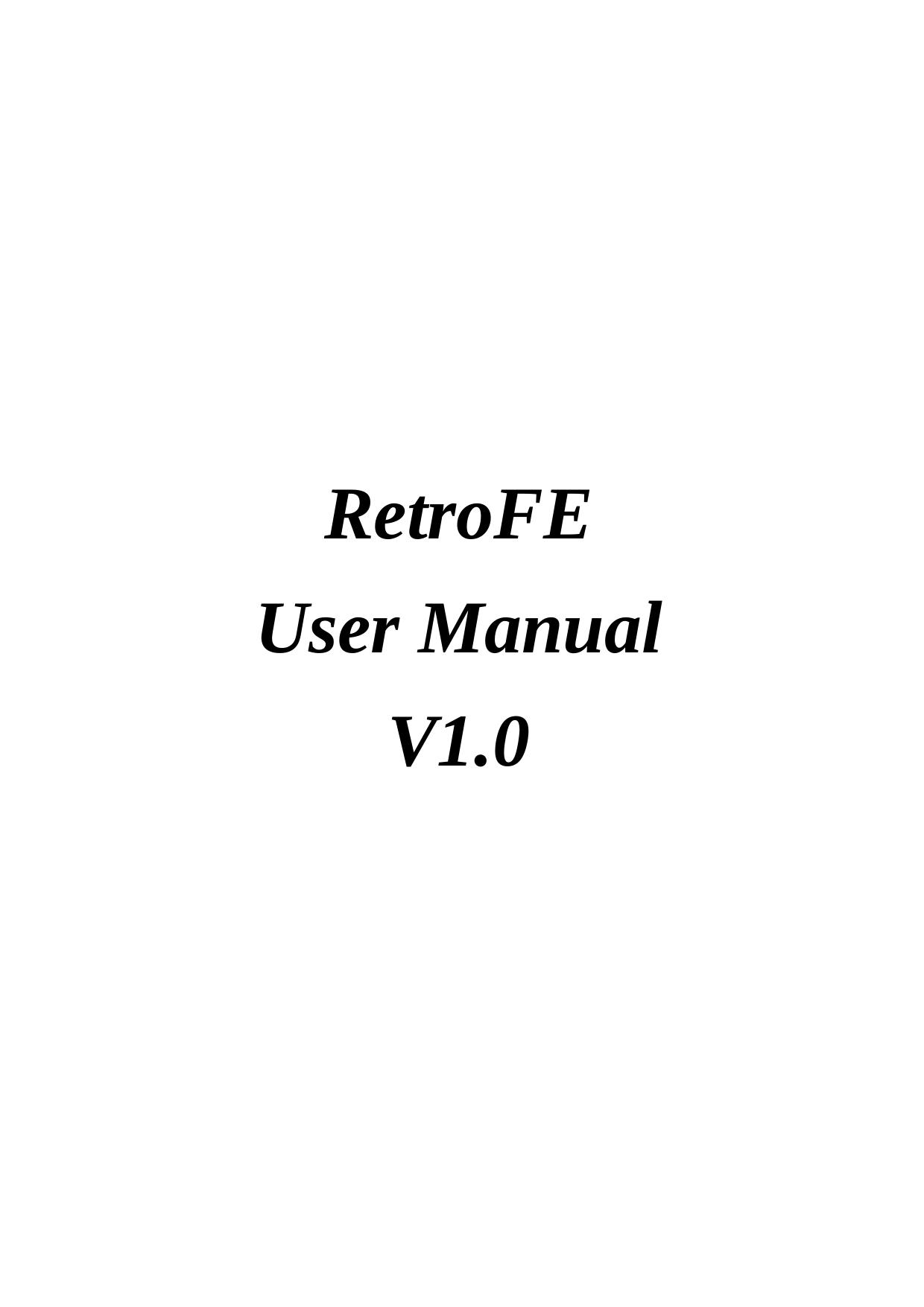 RetroFE User Manual V1 0 | manualzz com