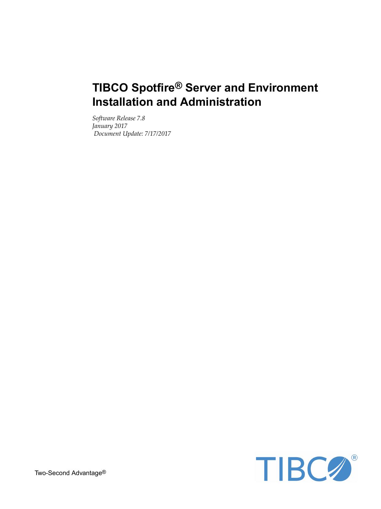 TIBCO Spotfire® Server and Environment - Installation