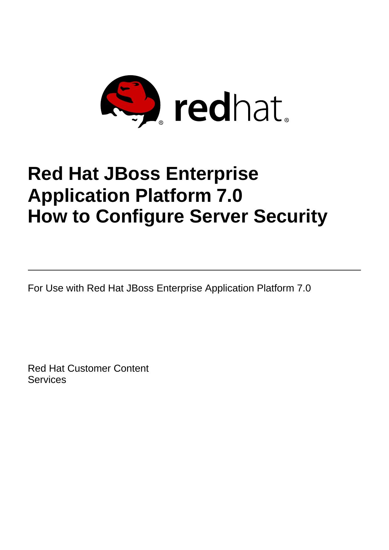 Red Hat JBoss Enterprise Application Platform 7 0 How to Configure