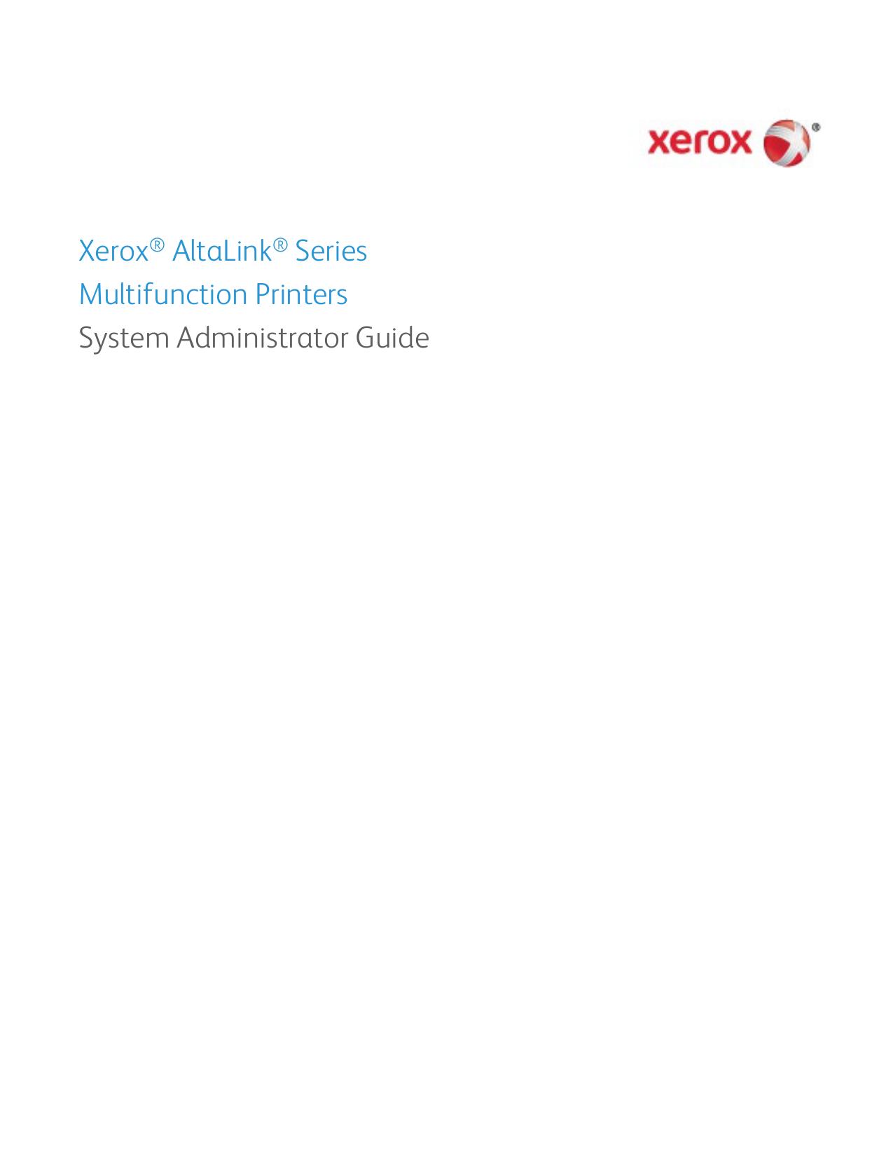 Xerox® AltaLink® Series Multifunction Printers System
