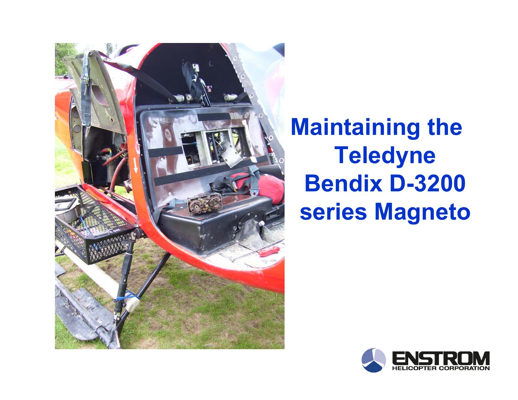 Maintaining the Teledyne Bendix D-3200 series Magneto
