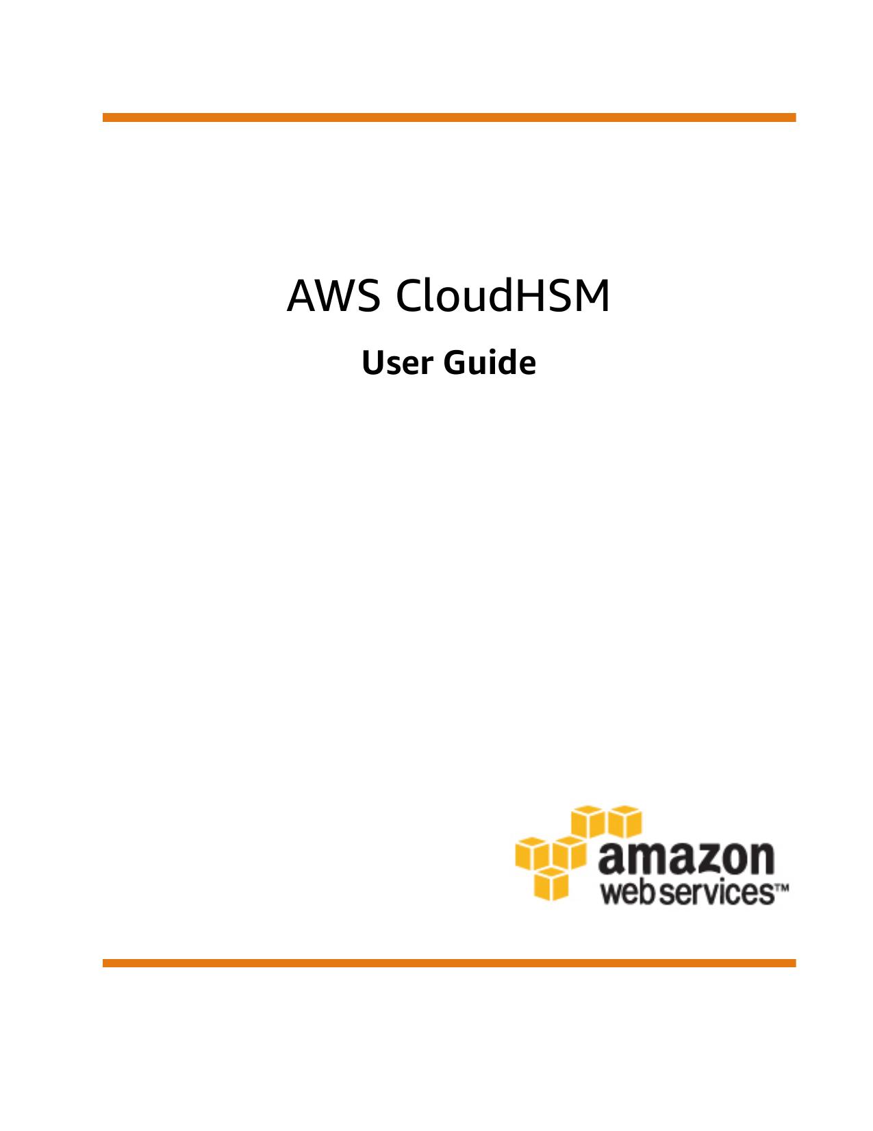 AWS CloudHSM - User Guide - AWS Documentation | manualzz com