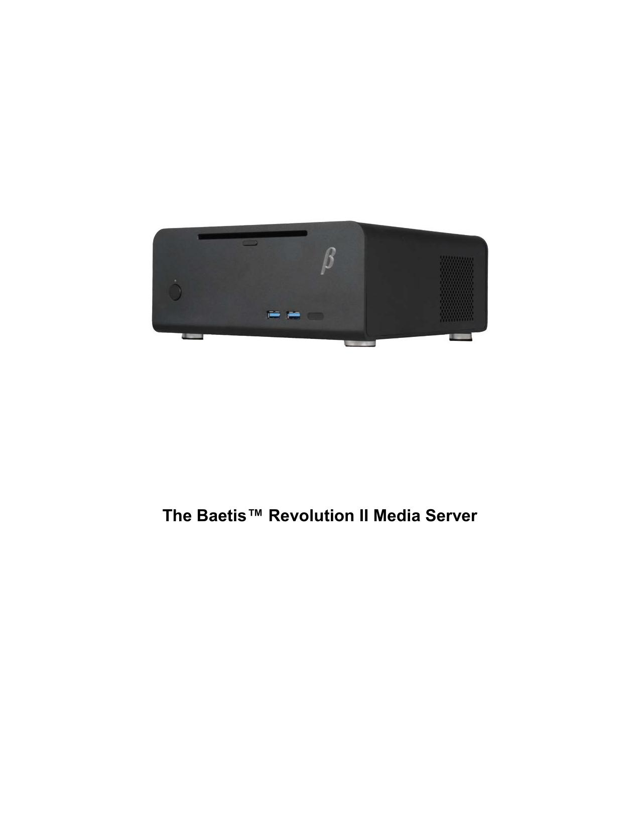 The Baetis™ Revolution II Media Server | manualzz com