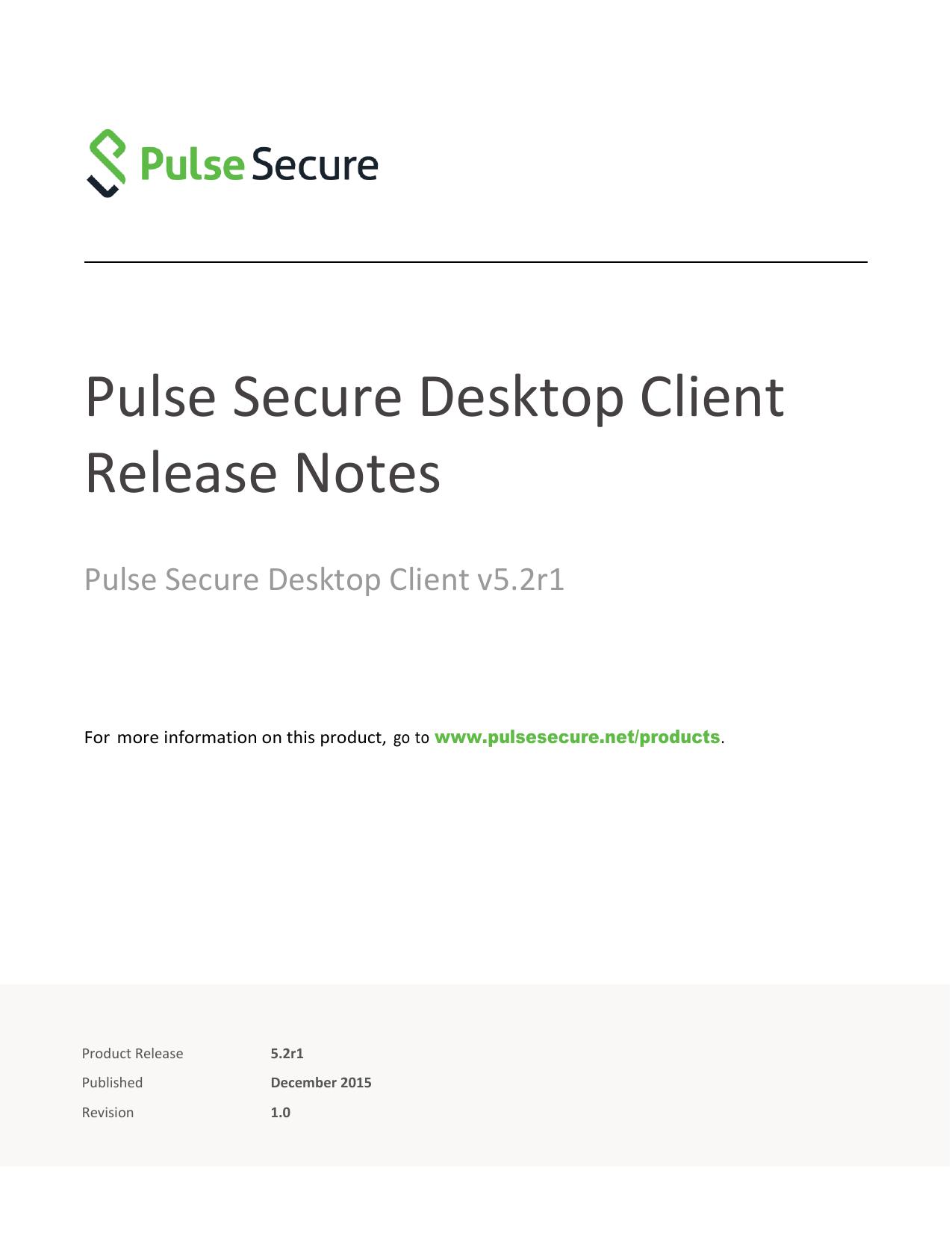 5 2R1 0 Pulse Secure Desktop Client Release Notes | manualzz com