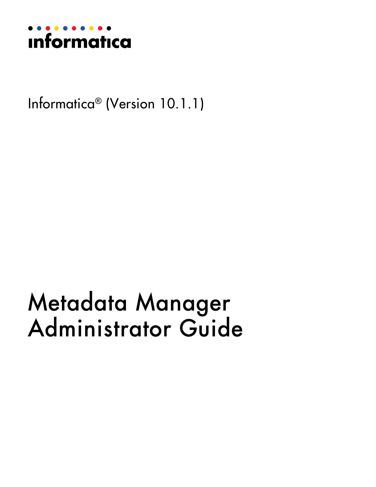 Informatica - 10 1 1 - Metadata Manager Administrator Guide