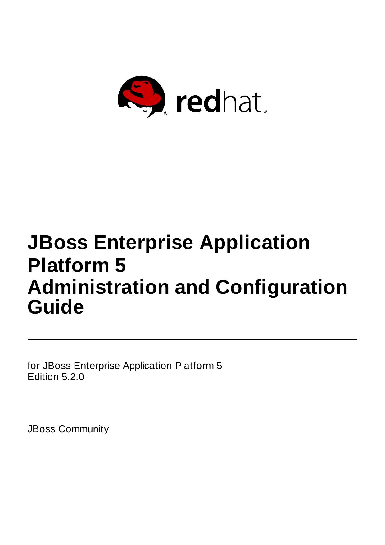 JBoss Enterprise Application Platform 5 Administration ...