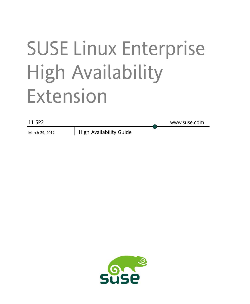 SUSE Linux Enterprise High Availability Extension Documentation