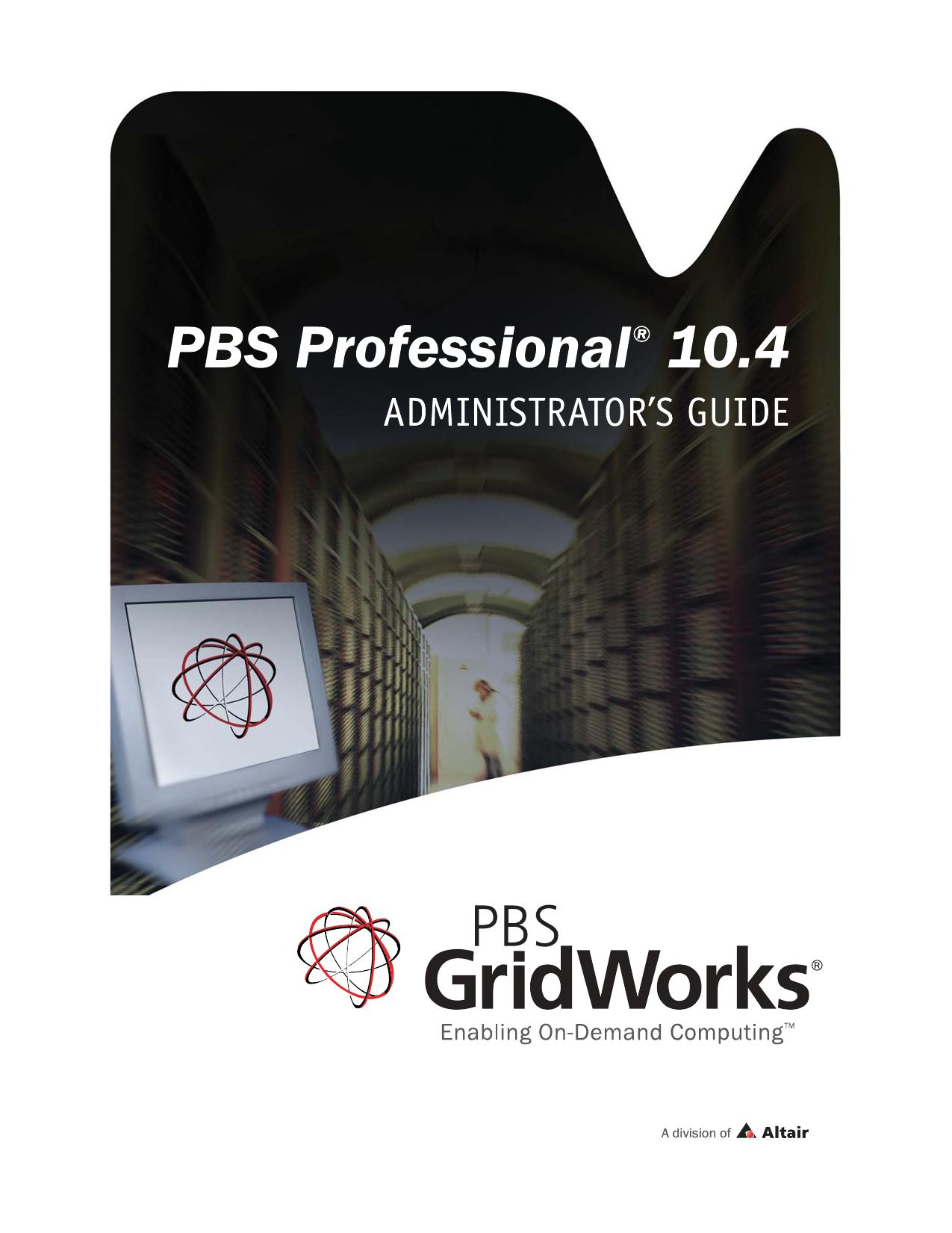 PBS Professional Administrator`s Guide | manualzz com