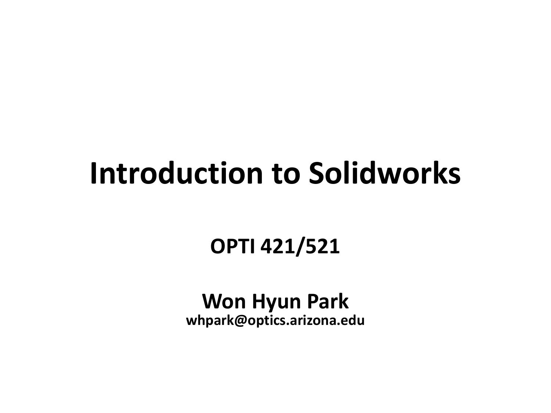 Introduction to Solidworks | manualzz com
