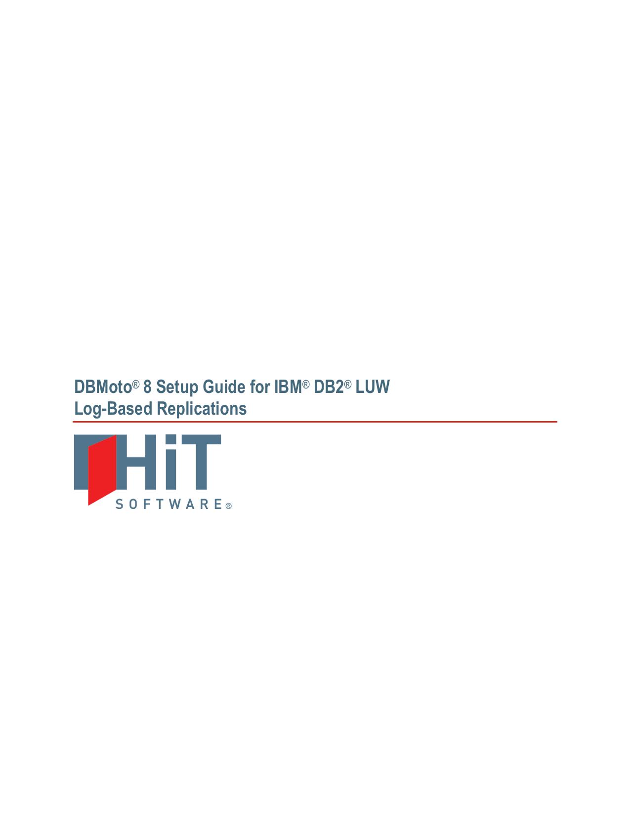 DBMoto® 8 Setup Guide for IBM® DB2® LUW Log | manualzz com