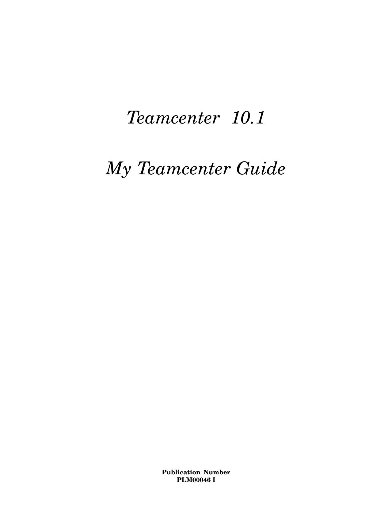 My Teamcenter Guide - GTAC | manualzz com
