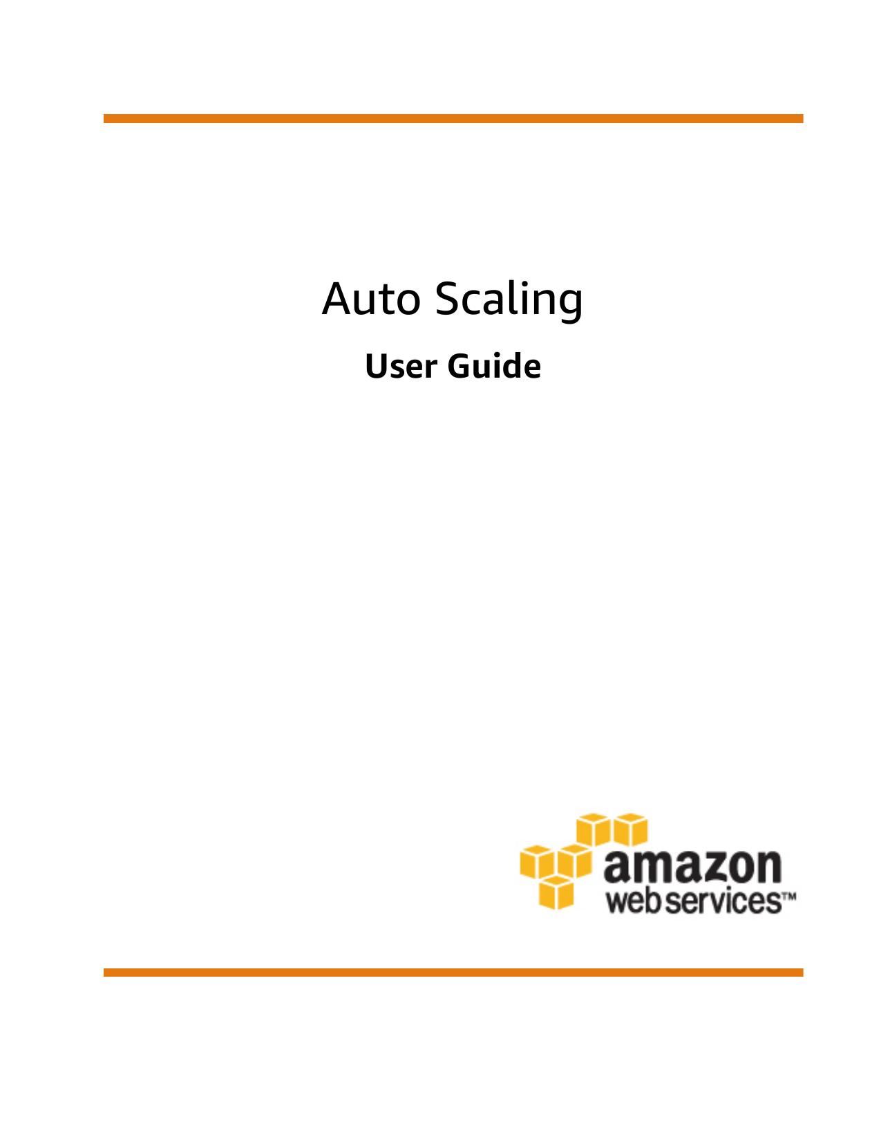Auto Scaling - User Guide - AWS Documentation | manualzz com