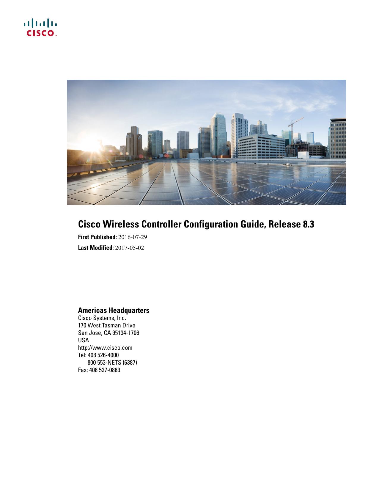 Cisco Wireless Controller Configuration Guide, Release 8 3