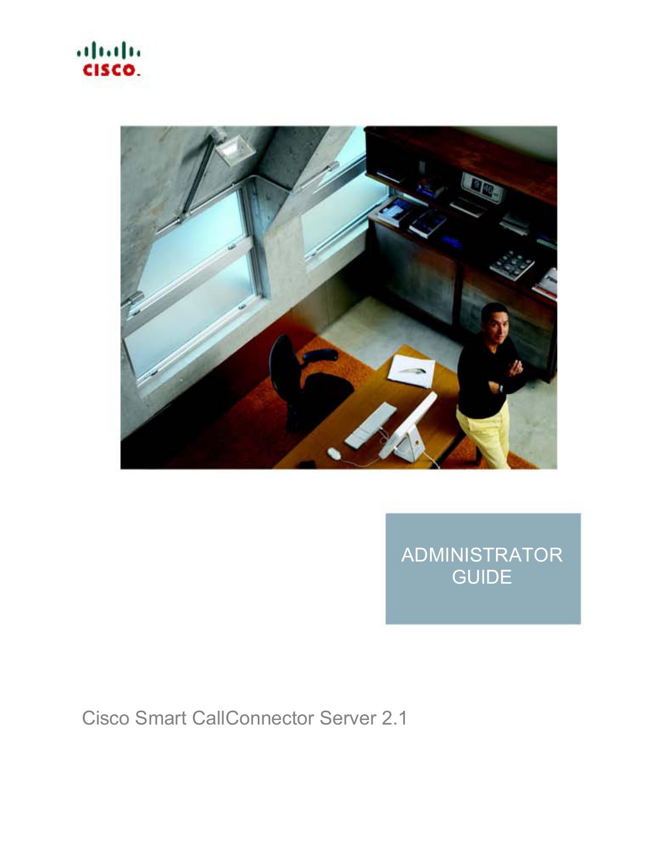 Cisco Smart CallConnector Server 2 1 Administration Guide | manualzz com