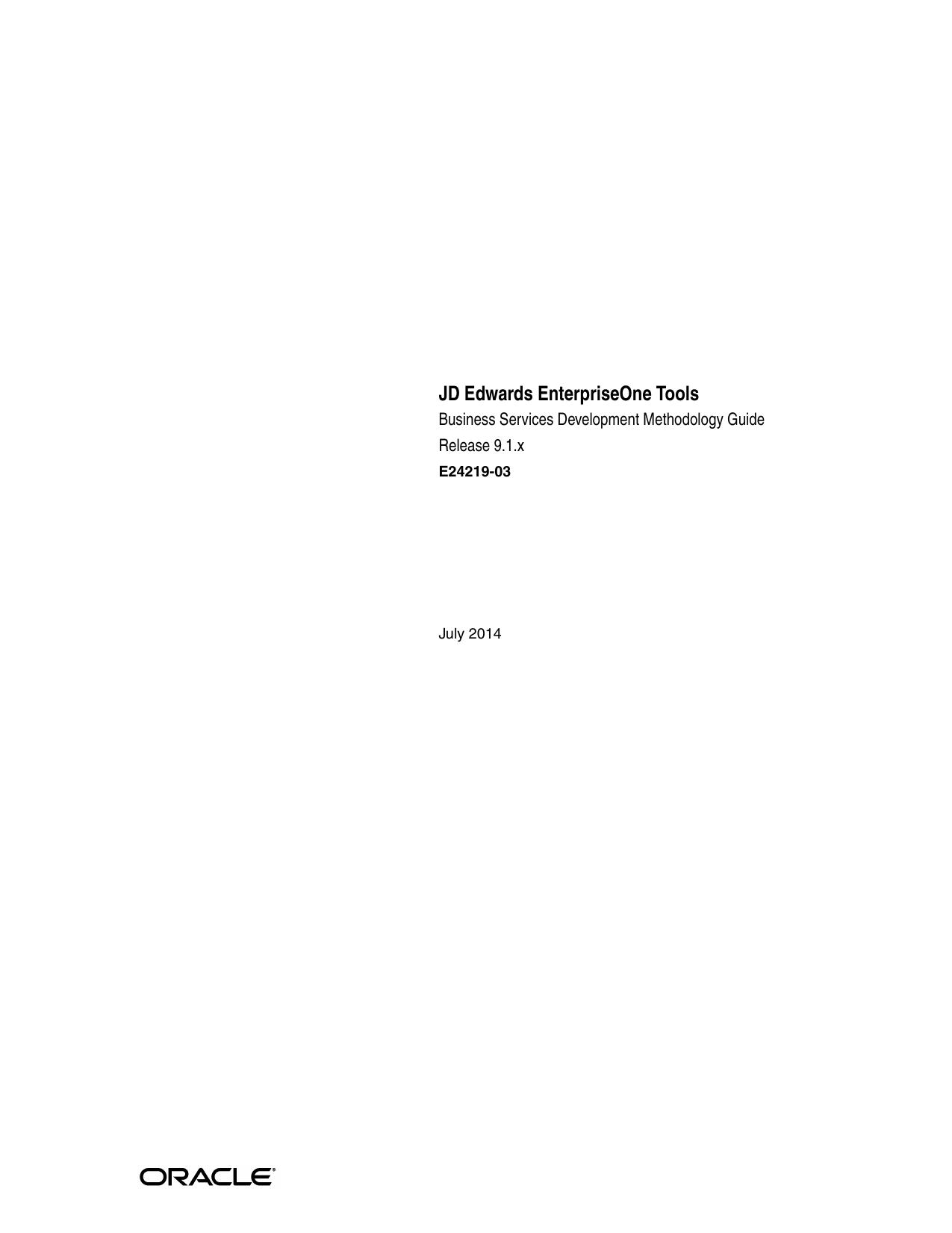 JD Edwards EnterpriseOne Tools Business Services Development