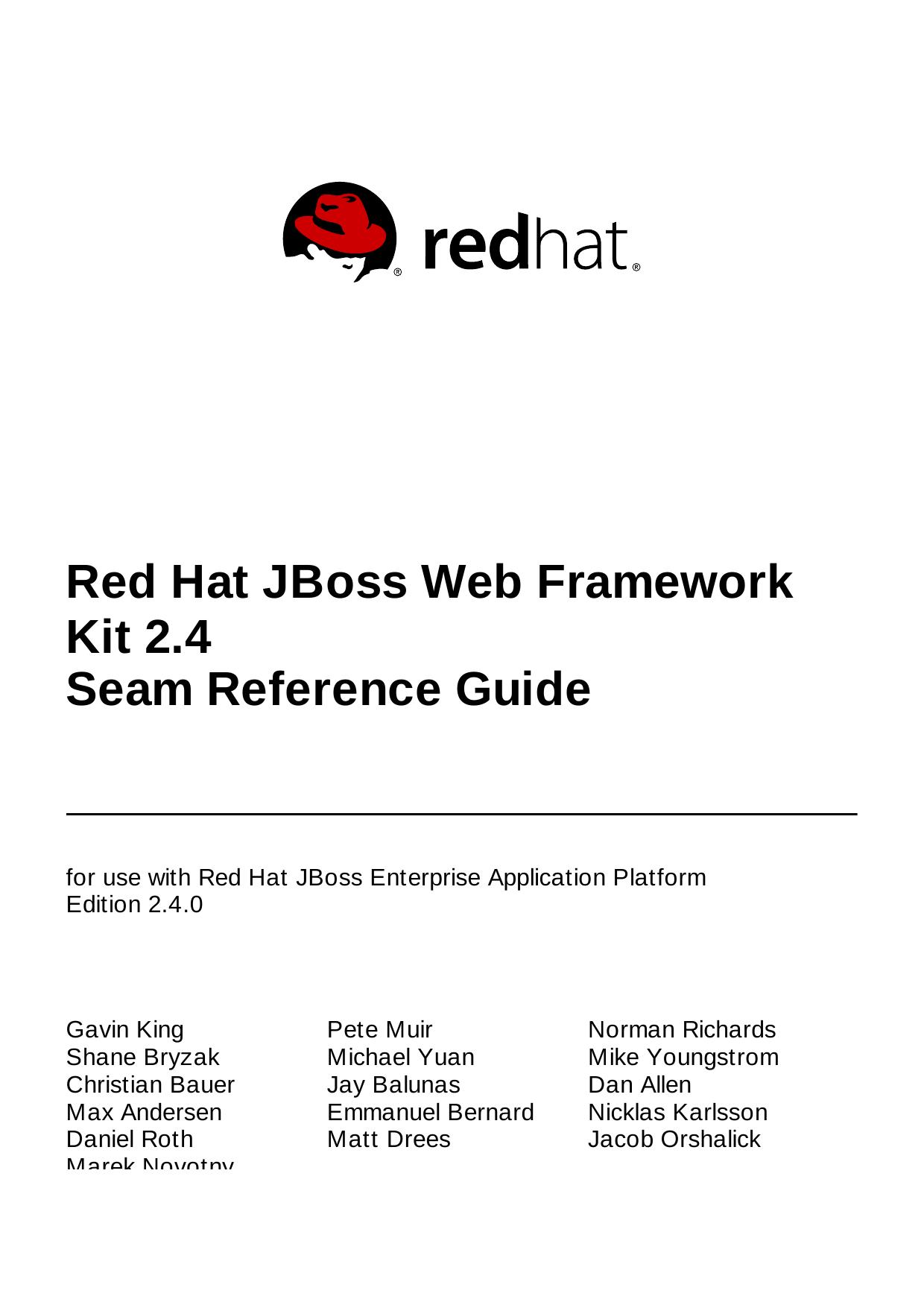 Red Hat JBoss Web Framework Kit 2 4 Seam Reference Guide