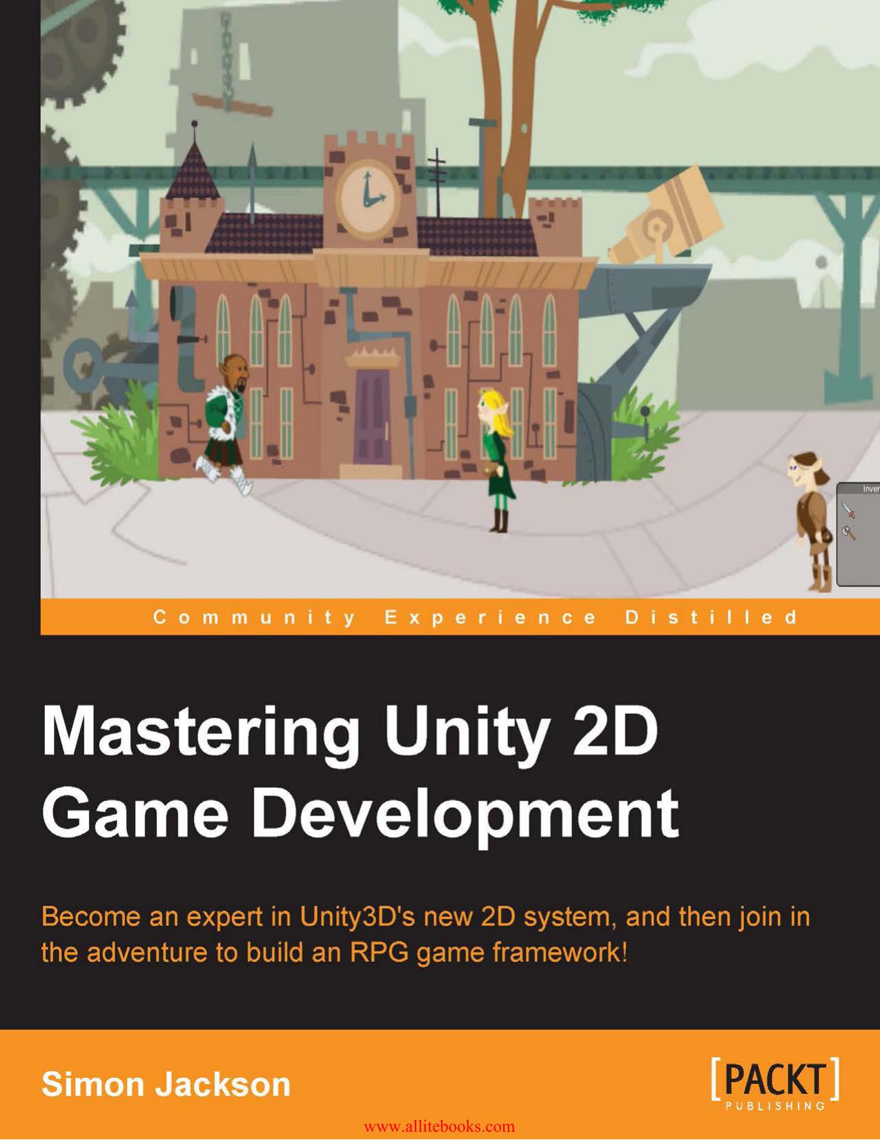 Mastering Unity 2D Game Development | manualzz com