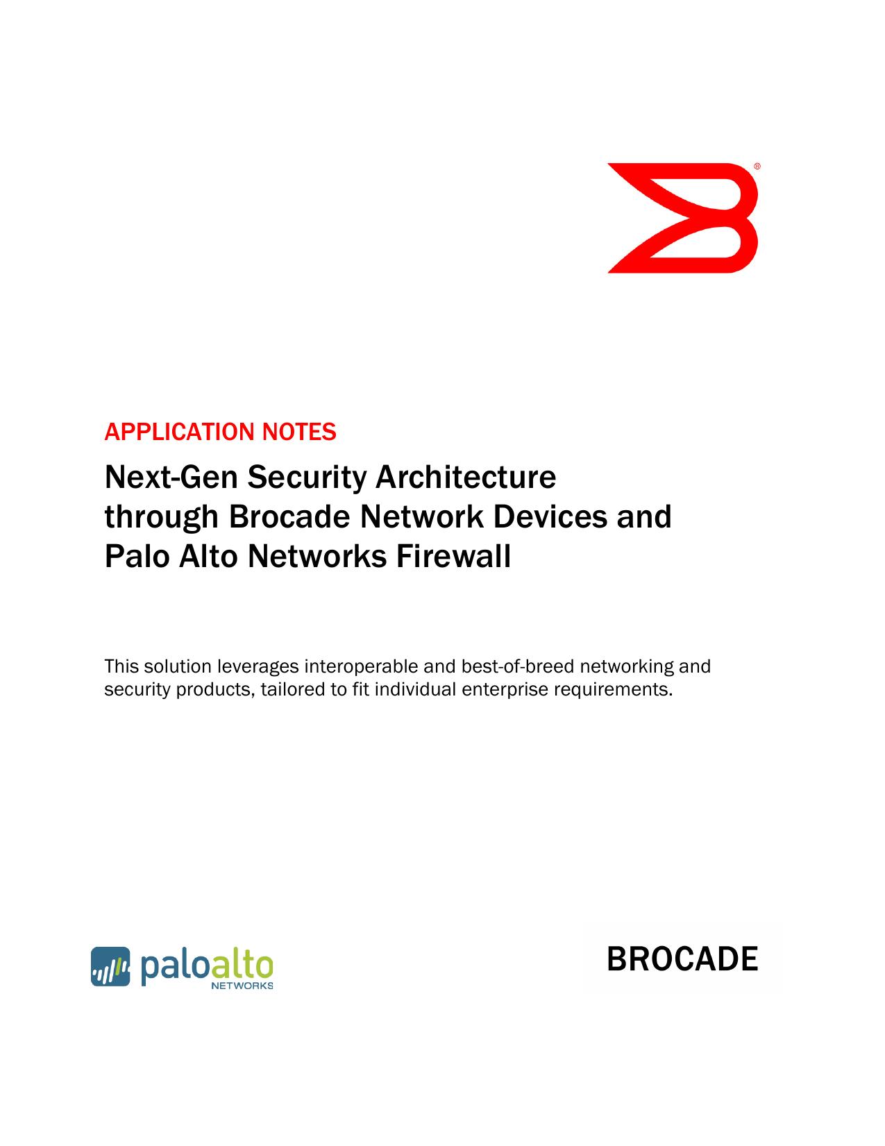 Next-Gen Security Architecture through Brocade Network
