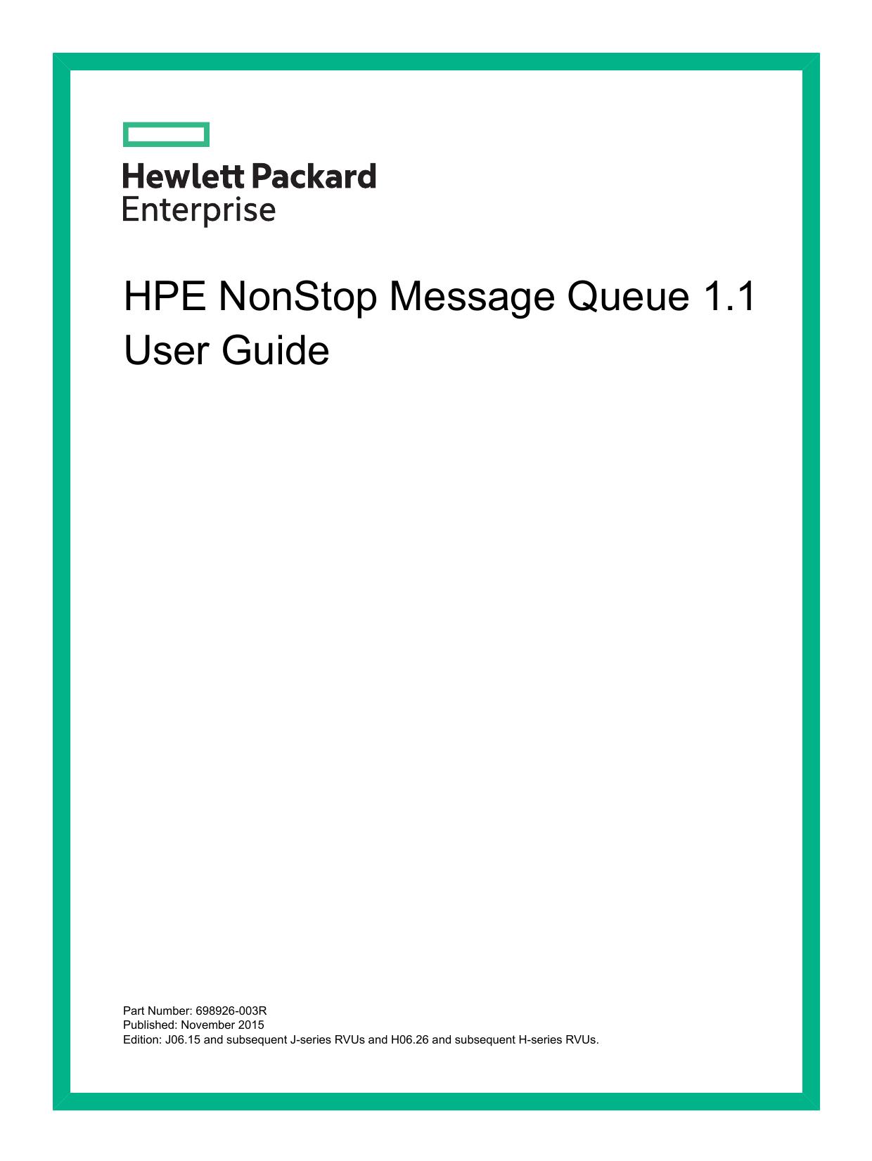 HPE NonStop Message Queue 1 1 User Guide | manualzz com