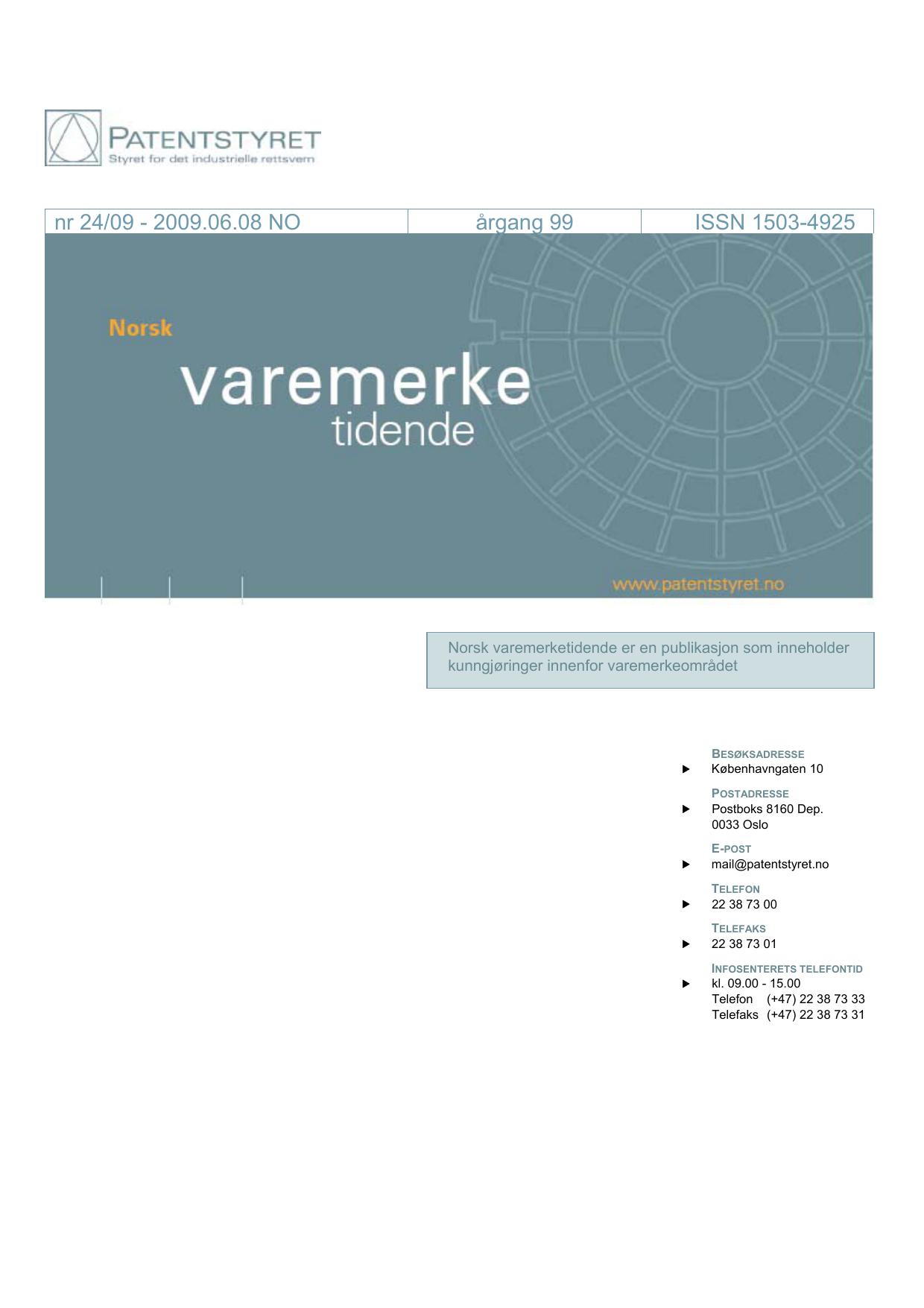 d59b4238 Norsk Varemerketidende nr 24/09 | manualzz.com