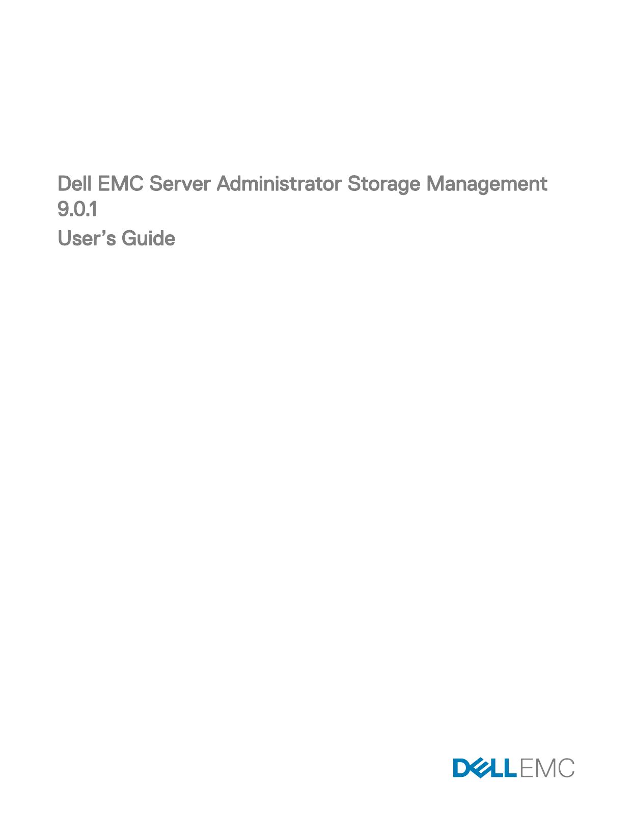 Dell EMC Server Administrator Storage Management 9 0 1 User