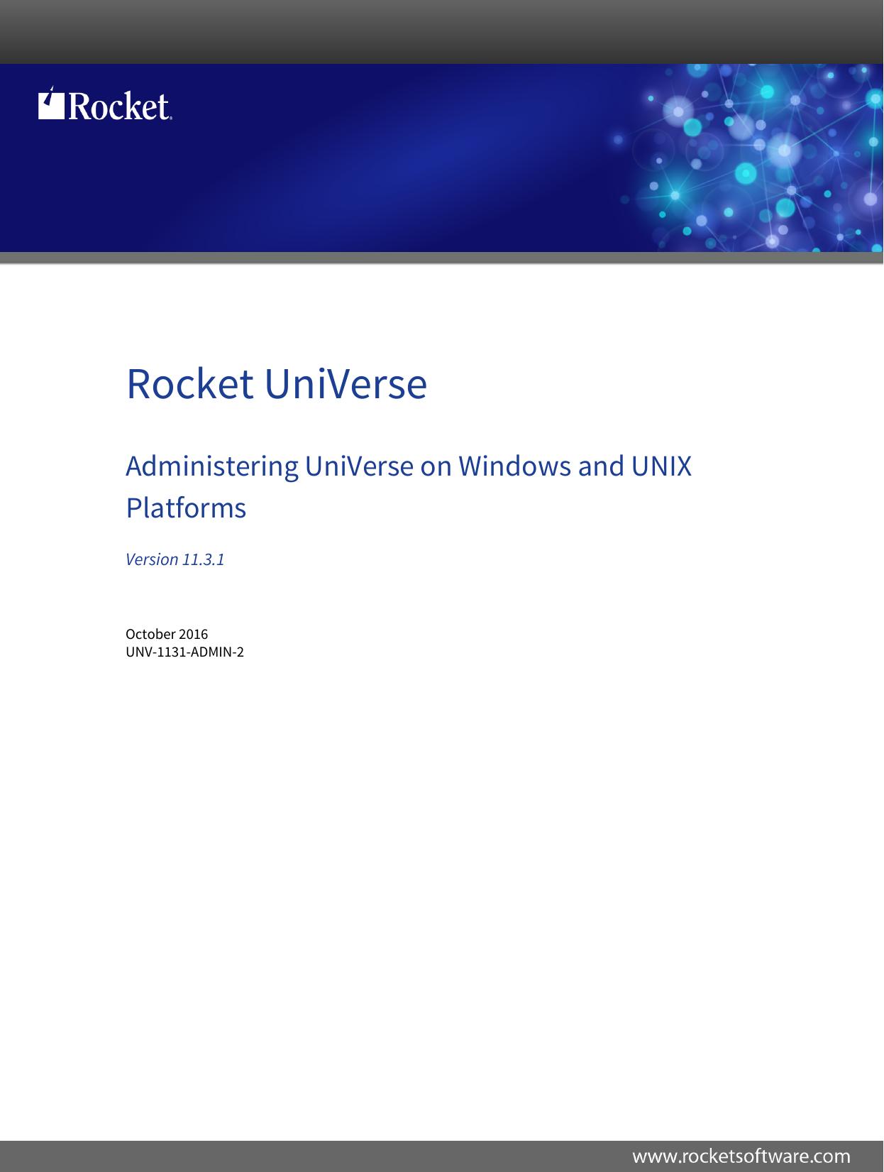 Rocket Administering UniVerse on Windows and UNIX Platforms