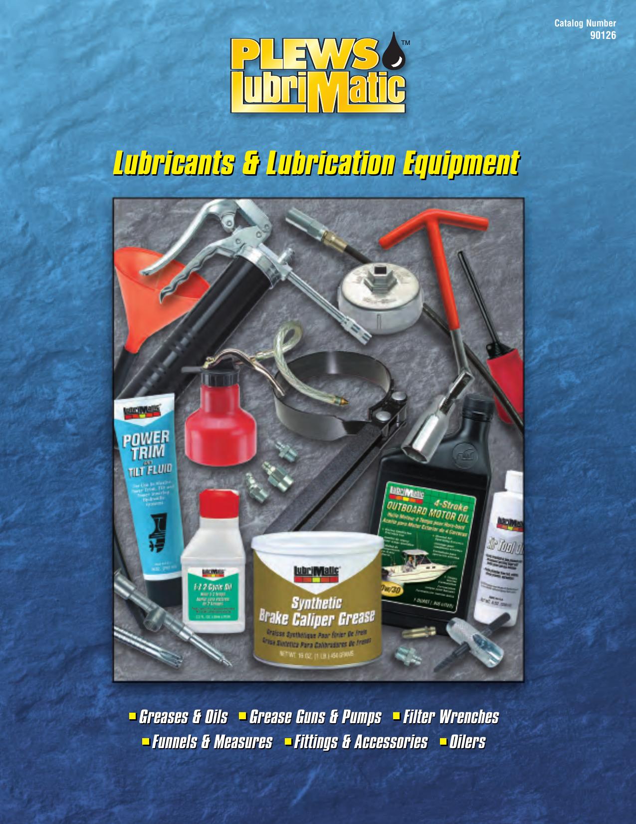 Plews /& Edelmann 30-192 Includes Lubrimatic Multi-Purpose Lithium Grease