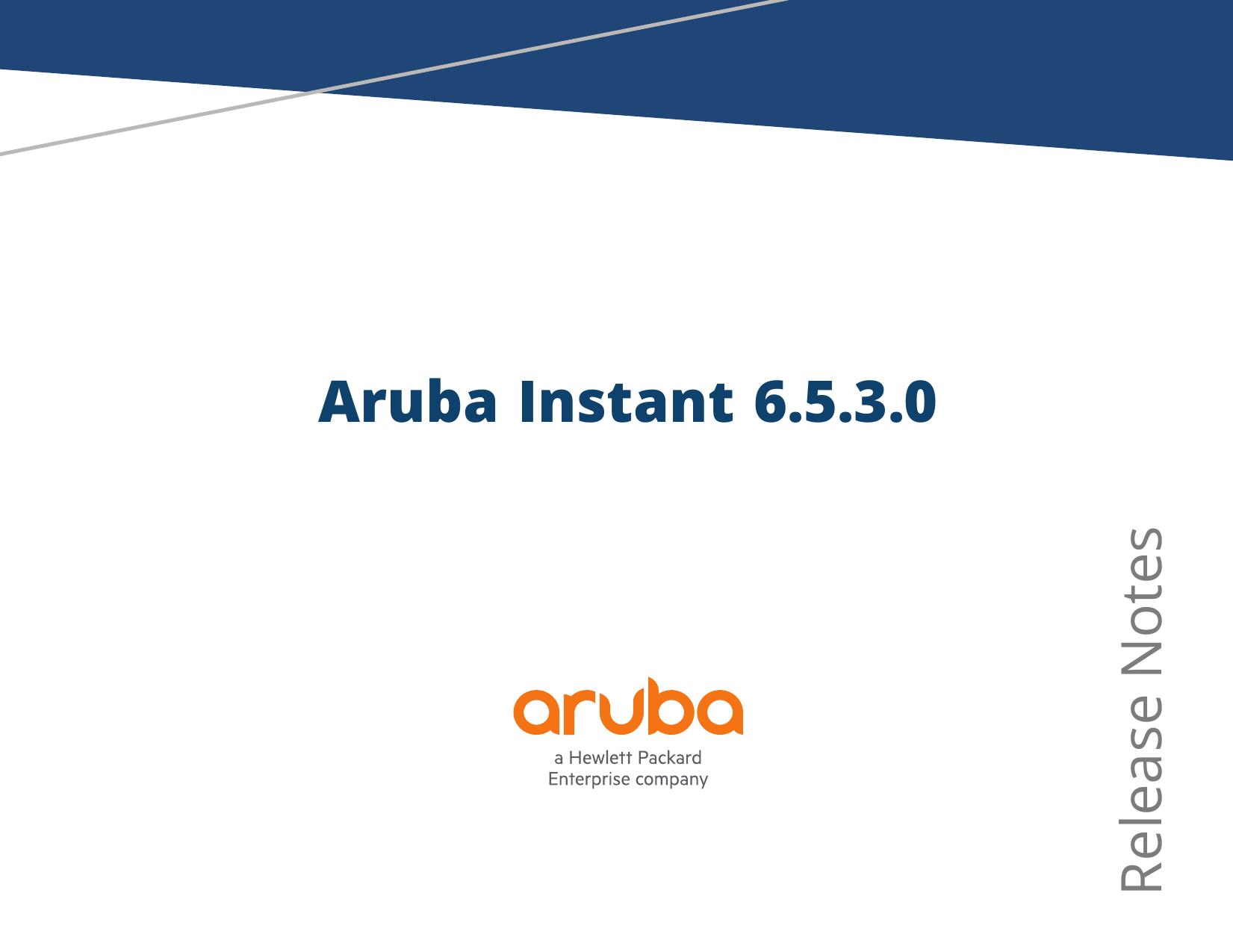 Aruba Instant 6 5 3 0 Release Notes | manualzz com