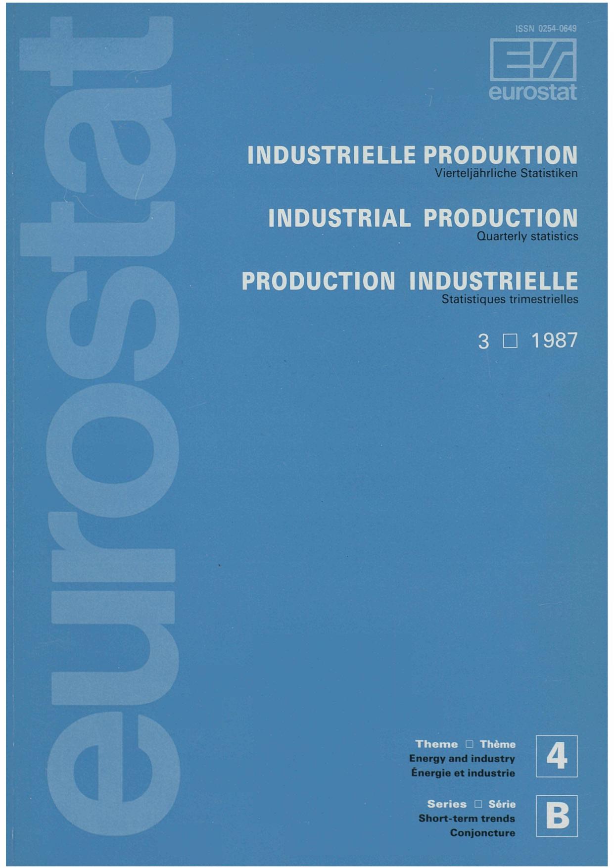 Industrielle Produktion Vierteljahrliche Statistiken 3 1987