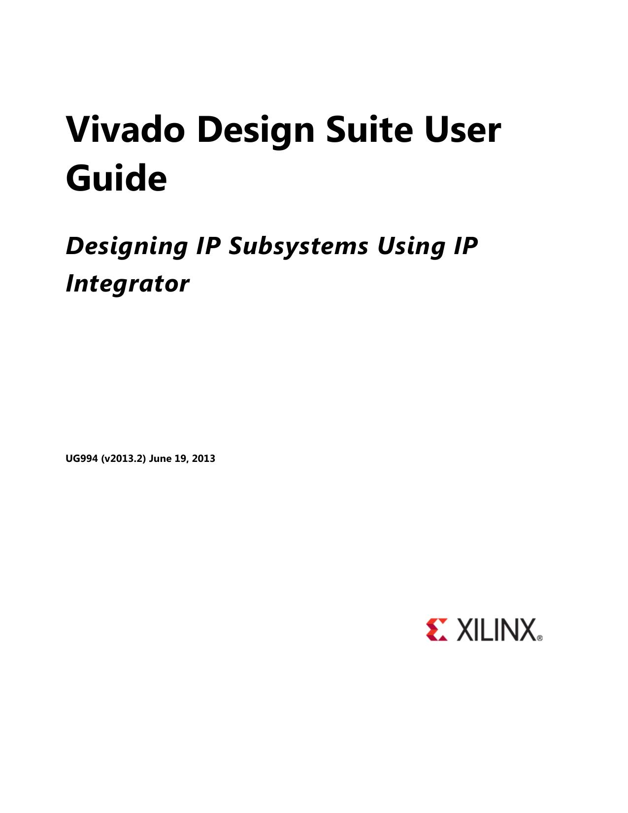 Xilinx Vivado Design Suite User Guide: Designing IP Subsystems