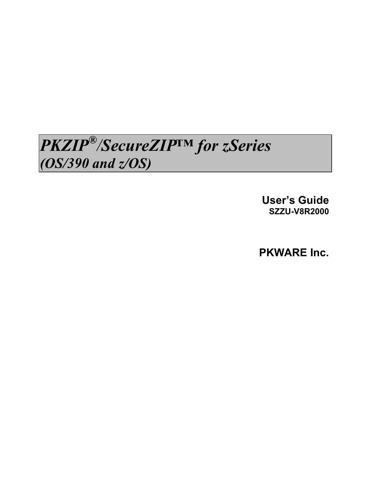PKZIP /SecureZIP™ for zSeries | manualzz com