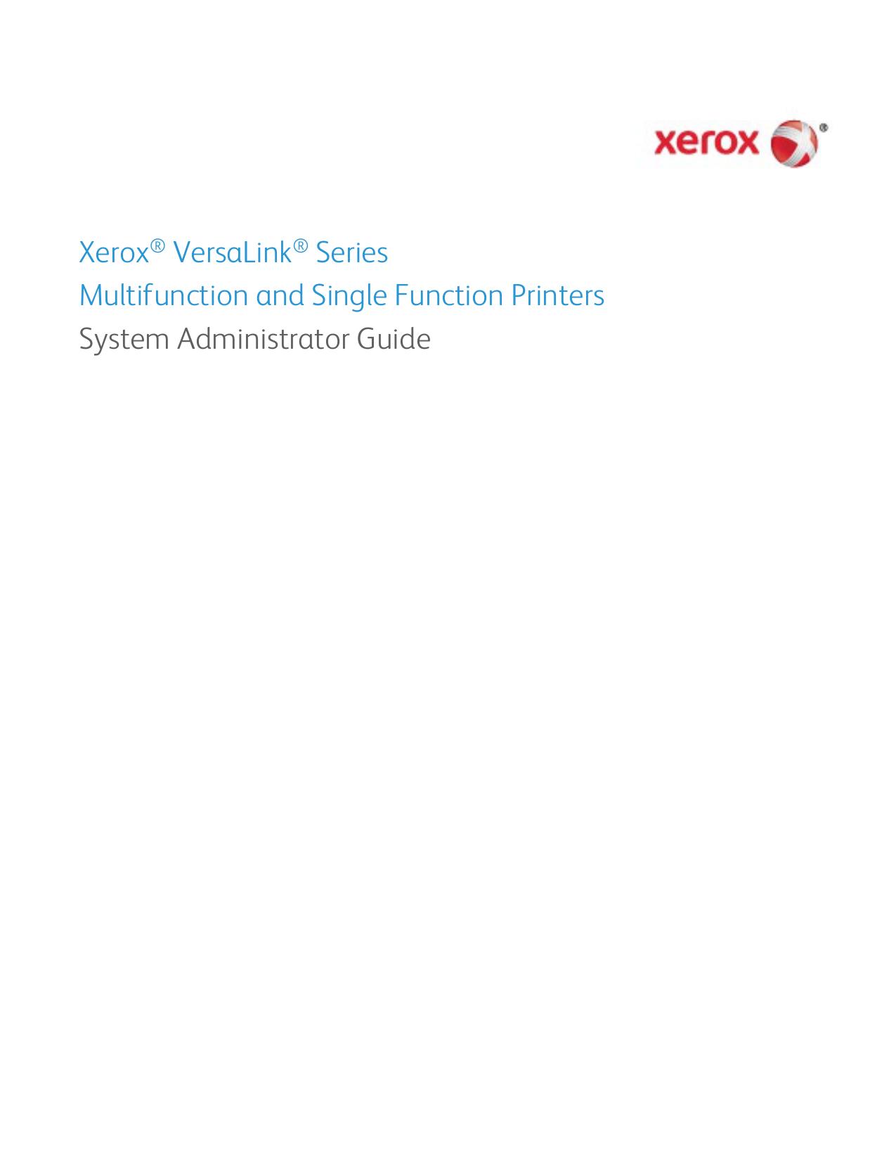 Xerox® VersaLink® Series Multifunction and Single Function