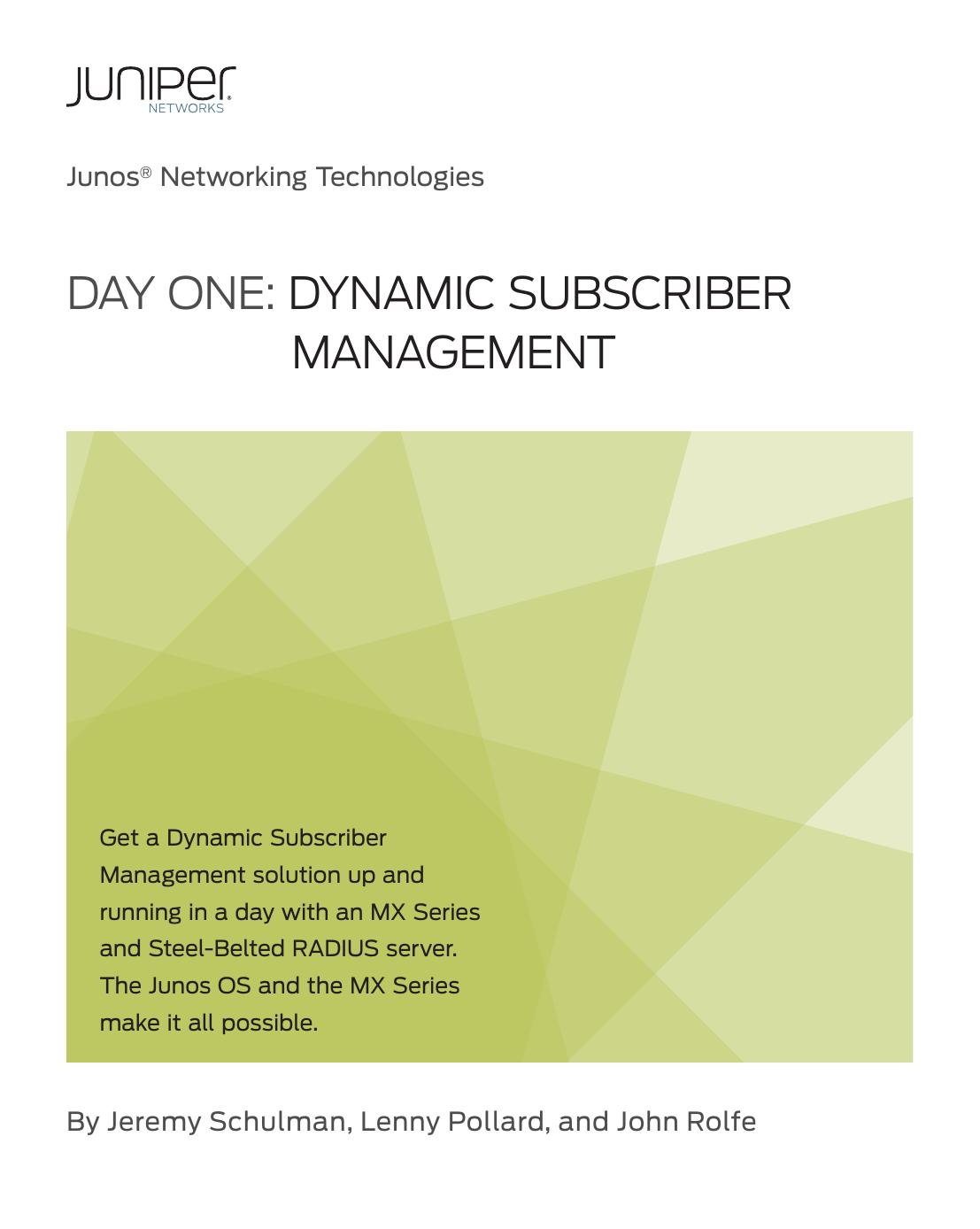 Day One: Dynamic Subscriber Management - Juniper Forum
