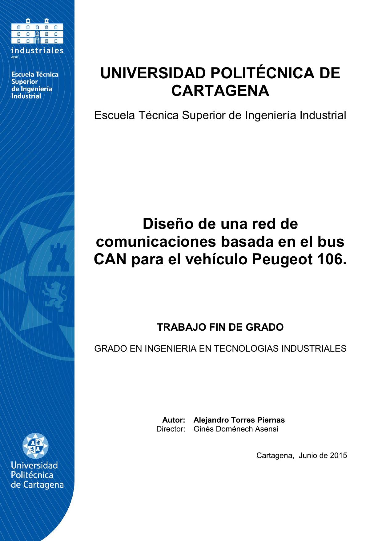UNIVERSIDAD POLITÉCNICA DE CARTAGENA Diseño de una red