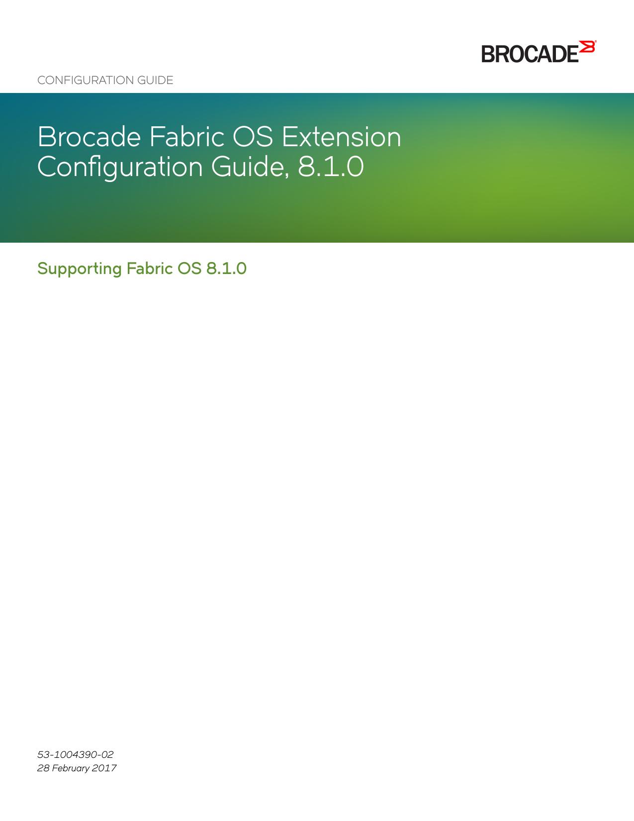 Brocade Fabric OS Extension Configuration Guide, 8 1 0