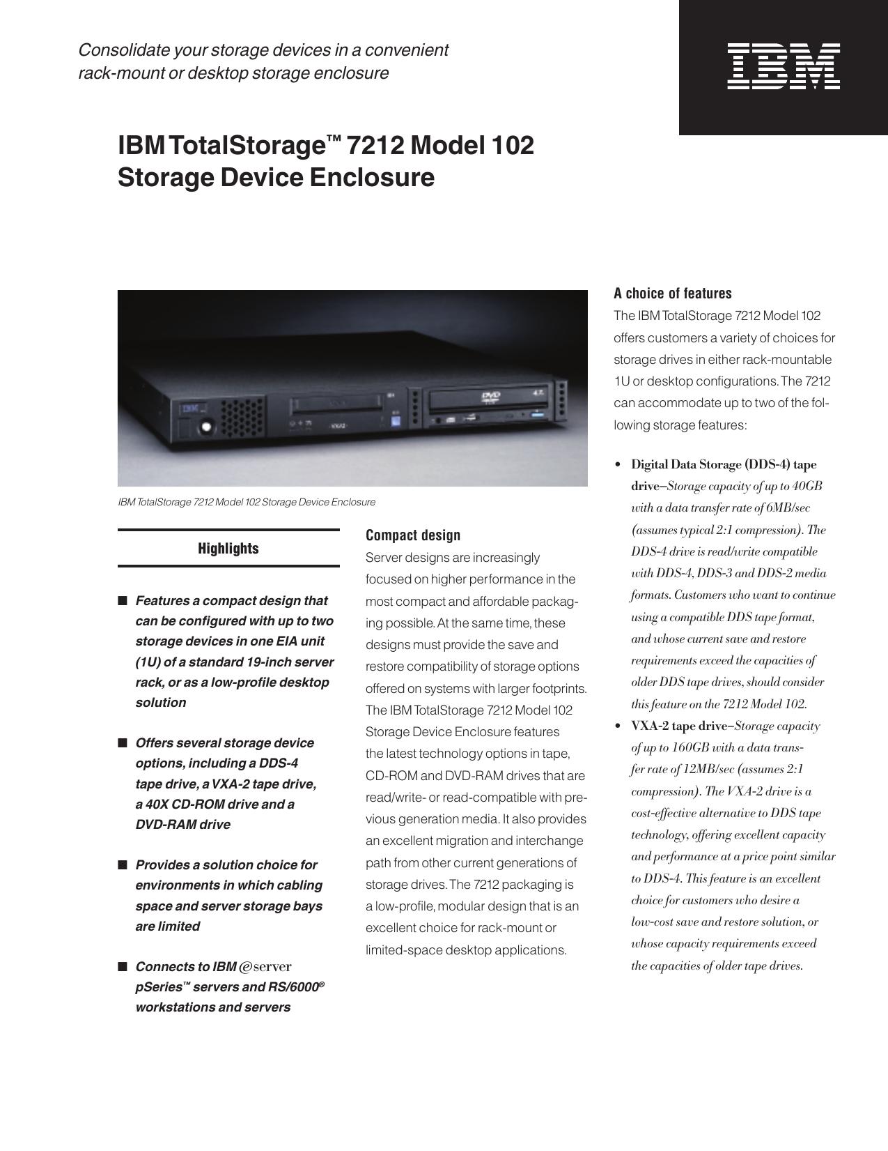 IBM TotalStorage™ 7212 Model 102 Storage Device Enclosure
