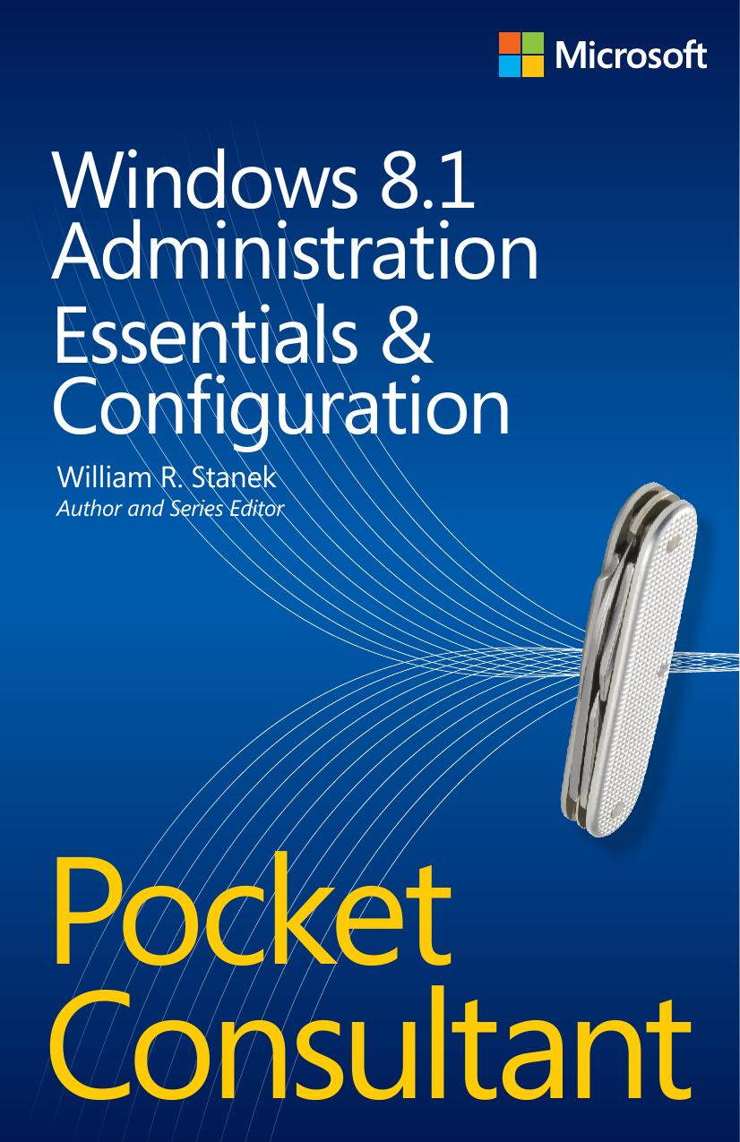 Windows 8 1 Administration Pocket Consultant: Essentials