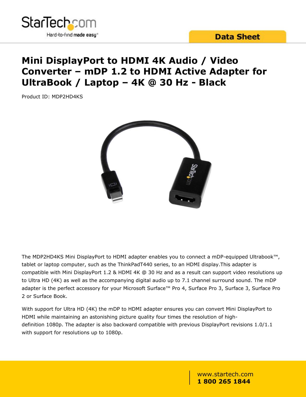 StarTech.com MDP2HD4KS Mini DisplayPort to HDMI Audio Video Converter